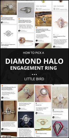 How to Pick a Halo Engagement Ring! A quick guide by Little Bird Engagement Ring Consultants, www.littlebirdtolyou.com