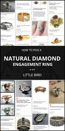 How to Pick a NATURAL DIAMOND Engagement Ring! A quick guide by Little Bird Engagement Ring Consultants, www.littlebirdtoldyou.com...