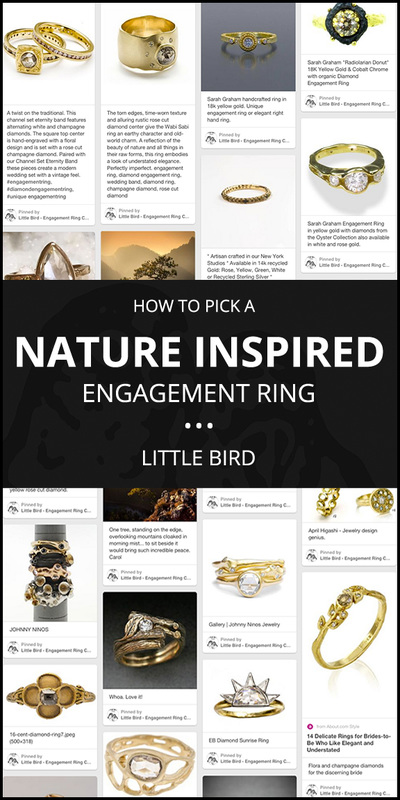 How to Pick a NATURE INSPIRED Engagement Ring - a quick guide by Little Bird Engagement Ring Consultants, www.littlebirdtoldyou.com