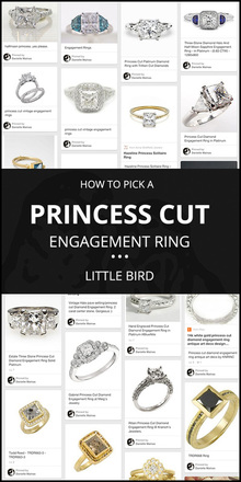 How to Pick a PRINCESS CUT Engagement Ring! A quick guide by Little Bird Engagement Ring Consultants, www.littlebirdtoldyou.com