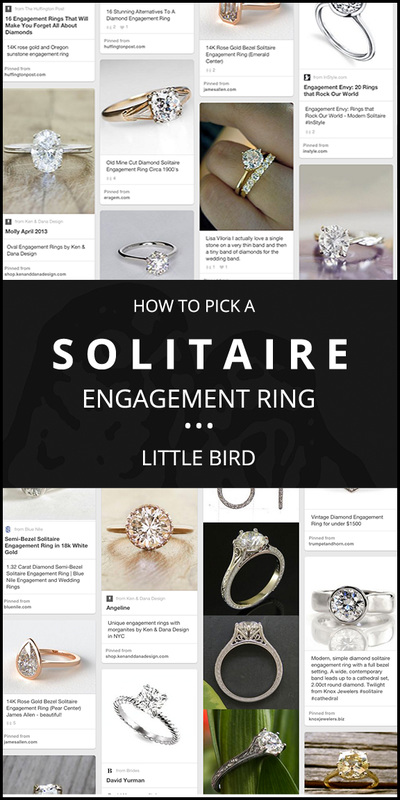 How to Pick a SOLITAIRE Engagement Ring! A quick guide by Little Bird Engagement Ring Consultants, www.littlebirdtoldyou.com